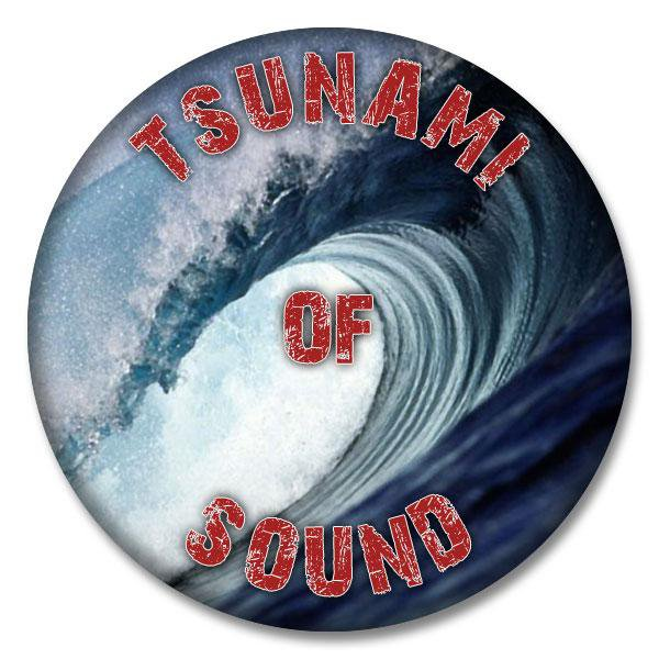Tsunami of Sound